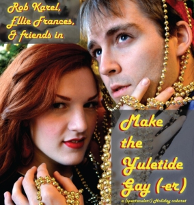 'Make the Yuletide Gay-(er),' 7 p.m. Dec. 16, Spectrum Theatre