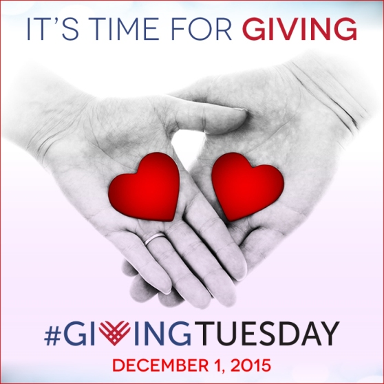 It's time for giving. #GivingTuesday. December 1, 2015