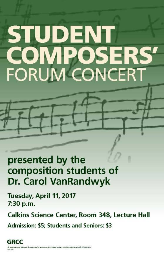 Student Composers' Forum Concert. Presented by the composition students of Dr. Carol VanRandwyk. Tuesday, April 11, 2017 7:30 p.m. Calkins Science Center, Room 348, Lecture Hall. Admission: $5; Students and Seniors: $3.
