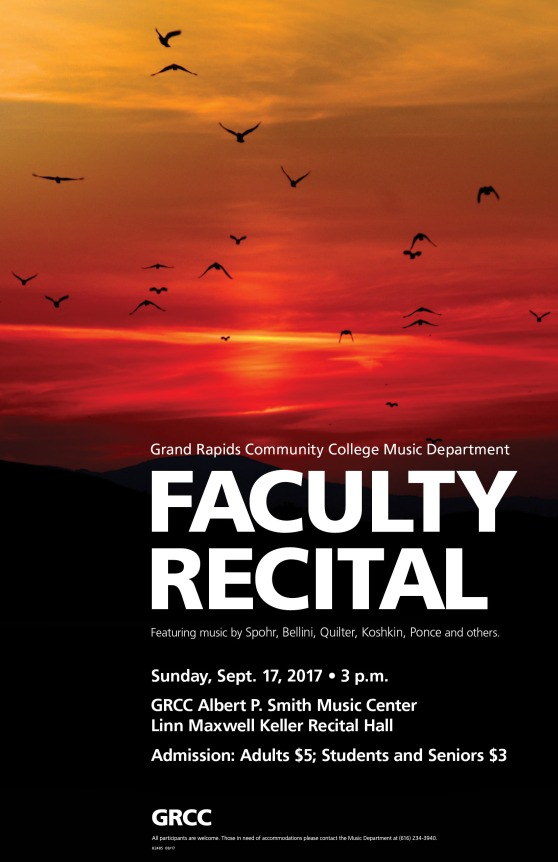 Grand Rapids Community College Music Department Faculty Recital. Featuring music by Spohr, Bellini, Quilter, Koshkin, Ponce and others. Sunday, Sept. 17, 2017, 3 p.m. GRCC Albert P. Smith Music Center Linn Maxwell Keller Recital Hall. Admission: Adults $5; Students and Seniors $3. GRCC. All participants are welcome. Those in need of accommodations please contact the Music Department at (616) 234-3940.