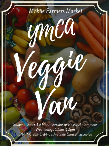 Mobile Farmers Market. YMCA Veggie Van. Student Center 1st Floor Corridor or Bostwick Commons. Wednesdays 11 a.m.-12 p.m. SNAP, Credit, Debit, Cash, RaiderCard all accepted.