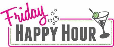 "Image that says ""Friday Happy Hour"" in hot pink and grey, with bubbles and a cartoon, olive-garnished martini."