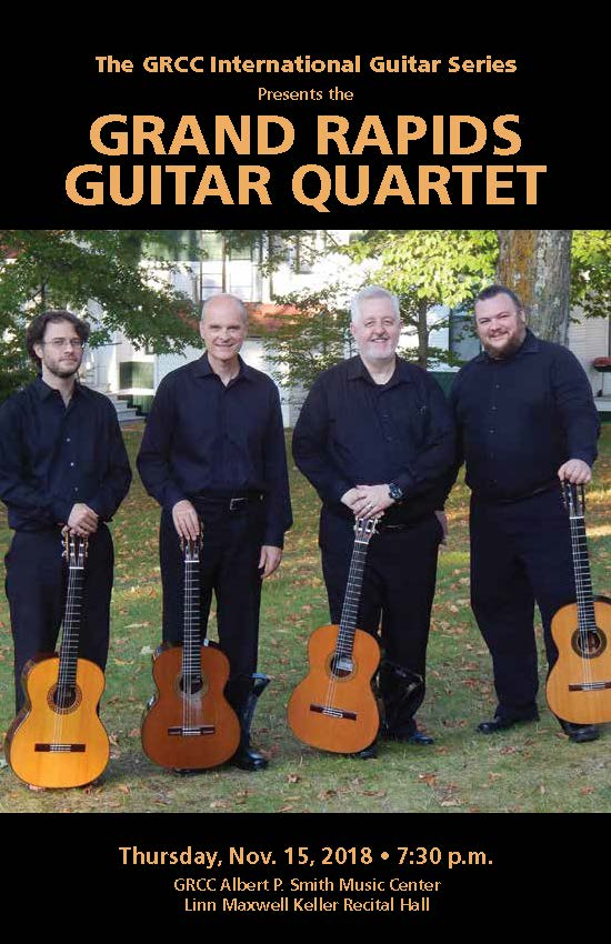 "A poster for the Grand Rapids Guitar Quartet concert in the music building. The image on the poster is of the four male members of the quartet posing outside with their guitars. The text reads: ""The GRCC International Guitar Series presents the Grand Rapids Guitar Quartet. Thursday, November 15, 2018. 7:30 p.m. GRCC Albert P. Smith Music Center, Linn Maxwell Keller Recital Hall."""