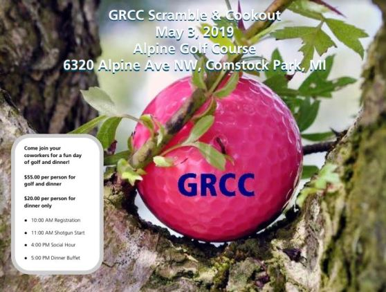 "Sign for the GRCC golf outing. Image shows a pink golf ball with the dark blue GRCC label in the crook of a tree. The text reads: ""GRCC Scramble & Cookout. May 3, 2019. Alpine Golf Course, 6320 Alpine Ave NW, Comstock Park, MI. Come join your coworkers for a fun day of golf and dinner! $55.00 per person for golf and dinner. $20.00 per person for dinner only. 10:00 a.m. Registration. 11:00 a.m. Shotgun Start. 4:00 p.m. Social Hour. 5:00 p.m. Dinner Buffet."""