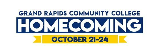 Grand Rapids Community College Homecoming. October 21-24.